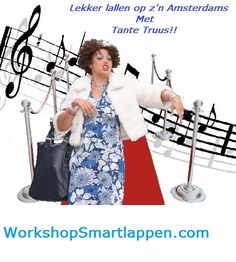 Oude tijden herleven samen met Tante Truus  GEZELLIGSTE Smartlappen Workshops!