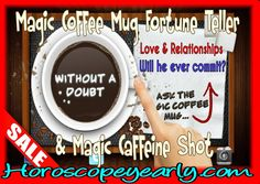 Explore Your Fortunes With A Coffee Cup Reading - Coffee Cup reading is prevalent in many countries like Australia, Turkey, Greece, Iran, Russia & various other countries for years. In this technique, psychics interpret the designs and patterns that occur in the cup. The cup is divided into two parts i.e. the upper half tells about the future and lower half give information about the past.The right portion of the cup indicates... Learn More: http://www.horoscopeyearly.com/coffee-cup-reading/