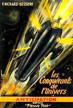RENÉ BRANTONNE - art for Les Conquérants de I'univers by F. Richard-Bessière - 1951 Fleuve Noir