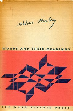 "Aldous Huxley's ""Words and Their Meanings"" Book cover design by Alvin Lustig"