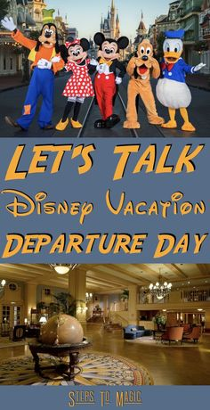 What to do on your Disney Vacation Departure Day - Steps To Magic | Orlando Trip Planning