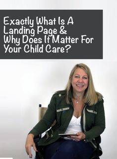 Exactly what is a landing page and how can it help you with enrollment building at your child care, preschool, daycare, or early childhood education center? It's an awesome online marketing idea that will help you increase tours and enrollments!