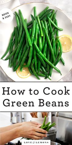 Learn how to cook green beans perfectly every time! This easy method yields vibrant, crisp-tender beans. They're a delicious side dish or addition to salads, casseroles, and more! | Love and Lemons #sidedish #thanksgiving #greenbeans #vegetarian