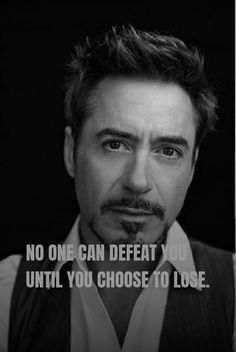 Real Life Quotes, Badass Quotes, Reality Quotes, Avengers Quotes, Marvel Quotes, Robert Downey Jr, Iron Man Quotes, Hero Quotes, Positive Attitude Quotes