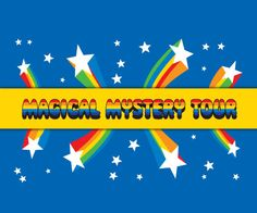 Magical Mystery Tour Liverpool – The Beatles Magical Mystery Tour