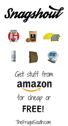 How to get useful stuff from Amazon for cheap or free with Snagshout - The Frugal South