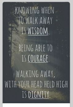 Knowing when to walk away