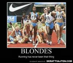 Blondes Can Not Run