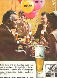 Koff-mainos/1964 Vintage Advertisements, Vintage Ads, Vintage Posters, Beer Poster, Old Commercials, Old Ads, Old Pictures, Ancient History, Finland