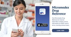 Check out Micromedex Drug Information Apps for a quick reference while on-the-go! #healthcare #app