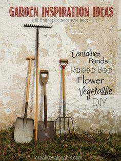 Garden Inspiration Ideas   Container Gardening   Raised Bed Gardening   Flower   Vegetable   Ponds   DIY   CreativeCainCabin.com