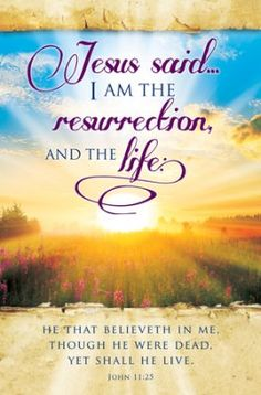 Church Bulletin 14 Easter Resurrection and the Life (Pack of - Jesus Quote - Christian Quote - Church Bulletin 14 Easter Resurrection and the Life (Pack of The post Church Bulletin 14 Easter Resurrection and the Life (Pack of appeared first on Gag Dad. Bible Verses Kjv, Bible Prayers, Prayer Quotes, Bible Verses Quotes, Jesus Quotes, Powerful Scriptures, Godly Quotes, Healing Scriptures, Biblical Verses
