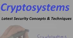 Cryptosystems: Latest Security Concepts & Techniques in Healthcare - Aegis Soft Sols  http://www.aegissoftsols.com/2016/09/cryptosystems-latest-security-concepts-techniques-healthcare.html?m=1