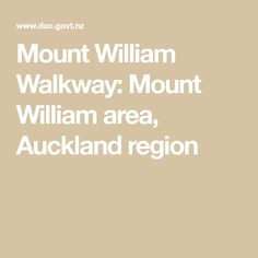 Enjoy the views from the summit of Mount William, just south of the Bombay Hills. Kauri Tree, Farm Gate, Parks And Recreation, Auckland, Walkway, Places To Go, Sidewalk, Side Walkway