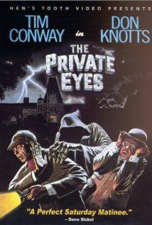 High resolution official theatrical movie poster for The Private Eyes Image dimensions: 1656 x Directed by Lang Elliott. Starring Don Knotts, Tim Conway, Trisha Noble, Bernard Fox Funny Movies, Comedy Movies, Old Movies, Great Movies, Movies 2019, Popular Movies, Hindi Movies, Watch Movies, Vintage Movies