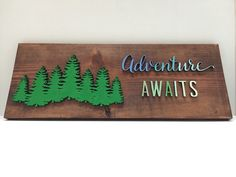 Adventure Awaits Wood Sign Wall Decor by EarthandAsh on Etsy https://www.etsy.com/listing/273410678/adventure-awaits-wood-sign-wall-decor