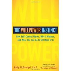 Book: The Willpower Instinct... loooved this book! Good as an audiobook too. MINDFULNESS as the key to developing willpower!  What we practice on the mat can help us  respond to many thought patterns that would otherwise lead us mindlessly into a bad habit.