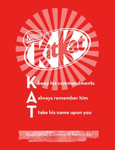 Kit Kat handout for sacrament lesson Cannon & Cannon Primary Activities, Primary Lessons, Fhe Lessons, Baptismal Covenants, Baptism Talk, Young Women Lessons, Singing Time, Family Home Evening, Object Lessons