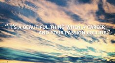 Careers and Passion...