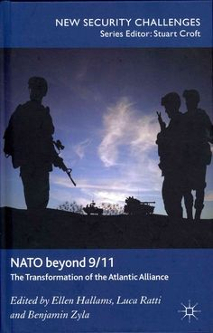 Nato Beyond 9/11: The Transformation of the Atlantic Alliance