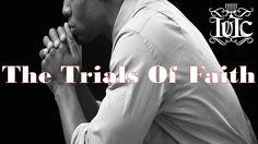 IUIC: The Trials Of Faith