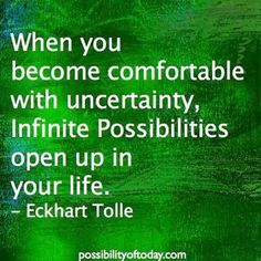 When you learn to embrace uncertainty your creativity and resourcefulness will increase exponentially https://s-media-cache-ak0.pinimg.com/736x/fa/1f/34/fa1f34acc0fb1f437fa2d73899cb90eb.jpg
