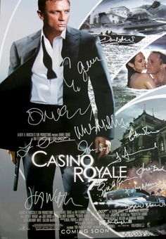 CASINO ROYALE James Bond 007 movie poster cast signed by Daniel Craig, Eva Green, Judi Dench, Jeffrey Wright, Tobias Menzies, Ivana Milicevic, Isaach De Bankolé, Tsai Chin, composer David Arnold, screenwriter Paul Haggis, director Martin Campbell.