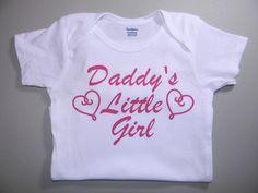 Daddy's Little Girl Onesie - $5.00