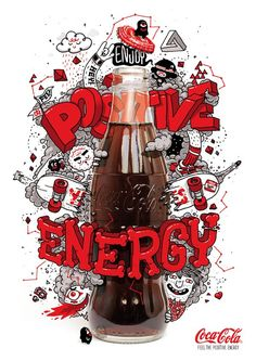 Enjoy Positive Energy Coca Cola Contest by sebastien CUYPERS, via Behance Coca Cola Ad, Always Coca Cola, Pepsi, Creative Typography, Typography Art, Creative Advertising, Arte Pop, Grafik Design, Graphic Design Inspiration