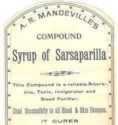 Syrup of Sarsaparilla vintage medicine label #quackMedicine