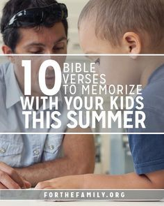 What do you want your kids to remember about this summer? What if they entered Autumn filled up with the word of God in their hearts and minds?! Here are ten verses that are great to memorize as a family this season.