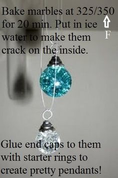 Bake marbles at for 20 min. Put in ice water to make them crack on the inside. Glue end caps to them with starter rings to create pretty pendants crafty diy-and-crafts Cute Crafts, Creative Crafts, Crafts To Make, Arts And Crafts, Diy Crafts, Paper Crafts, Do It Yourself Baby, Do It Yourself Jewelry, Do It Yourself Fashion