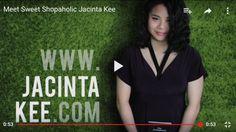 Video : Sweet Shopaholic Jacinta Kee Intro