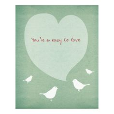 You're So Easy to Love  8 x 10 Print by LoveSugar on Etsy