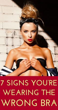 how to tell whether or not you're wearing the right size bra