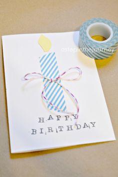 Washi Tape Birthday Card  http://www.astepinthejourney.com/2012/05/washi-tape-cards.html