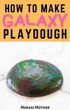 The ultimate guide to make your own homemade, DIY galaxy playdough complete with rainbow glitter! No cream of tartar and no bake! #galaxyplaydough #playdoughrecipe #playdough #diyforkids #activitiesforkids