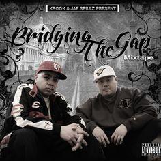 Bridging The Gap, by Krook And Jae Spillz Randal, It's Going Down, Sky High, Mixtape, Effort, Third, Gap, Bridge, Interview