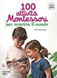 100 attività Montessori per scoprire il mondo. 3-6 anni Science Montessori, Maria Montessori, Social Service Jobs, Social Services, Coaching, Education Positive, Tot School, France 1, Madrid