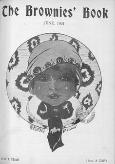 """The Brownies' Book was the first magazine published for African American children and youth.Its creation was mentioned in the yearly children's issue of The Crisis in October 1919. The first issue was published during the Harlem Renaissance in January 1920, with issues published monthly until December 1921.It is cited as an """"important moment in literary history"""" for establishing black children's literature."""