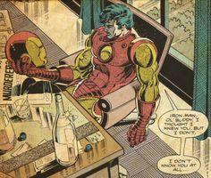 Iron Man, ol' buddy.
