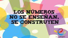 Los números no se enseñan, se construyen