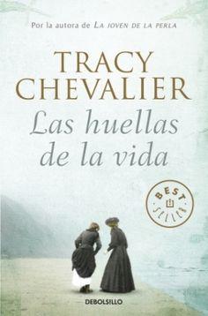 Devoradora de libros: Las huellas de la vida - Tracy Chevalier