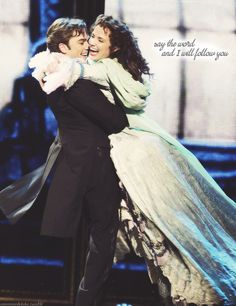 Say the word and I will follow you (Phantom of the Opera)
