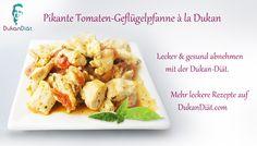 Pikante Tomaten-Geflügelpfanne à la Dukan:  Phase: Aufbau PG  Personen: 2  Zubereitungszeit: 10 Minuten  Kochzeit: 20 Minuten    Zutaten  2 schöne Geflügelbrüste ohne Haut  1 Schalotte  1 Knoblauchzehe  150 g frische Kirschtomaten   1/2 TL frischer Ingwer  1/2 TL frischer Basilikum  1/2 TL frischer Salbei  1 Prise Paprikapulver  1 Prise Chillipulver   1 Prise Salz und Pfeffer  2 EL Frischkäse (0,2% Fett)  1 TL Olivenöl  1 Prise Salz und Pfeffer