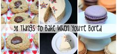 What to bake when you're bored - 38 ideas for when you don't know what to make