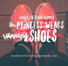 Forget The Glass Slipper This Princess Wears Running Shoes Inspirational Quotes About Working Out - Tap the pin if you love super heroes too! Cause guess what? you will LOVE these super hero fitness shirts! Fitness Motivation, Running Motivation, Fitness Quotes, Run Like A Girl, Girls Be Like, Running Inspiration, Fitness Inspiration, Style Inspiration, Favorite Quotes