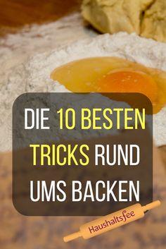 10 beste Backtricks - Jetzt auf Haushaltsfee.org lesen