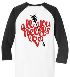 All You Need Is Love, Valentine Shirt, Valentines Day Baseball style shirt, Raglan sleeve Valentine Shirt, Valentine Shirts for her Looking for trendy, cute and comfort?? Then look no more, this ultra comfortable top will be your go-to shirt for Valentines Day and beyond. Cute and