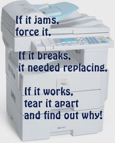 This is me everytime grade sends me to the copier. Office Equipment, Man Humor, Funny Stuff, It Works, Words, Lady, Business, Crafts, Funny Things